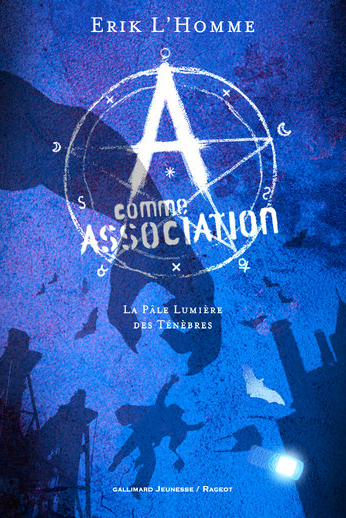 Image - A Comme Association – t. 1 : La pâle lumière des ténèbres