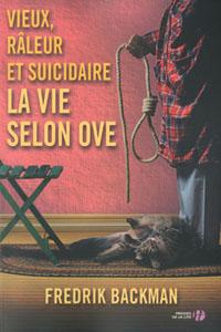 Vieux, râleur et suicidaire, la vie selon Ove