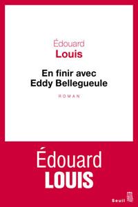 En finir avec Eddy Bellegueulle