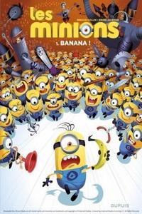 Les Minions Tome 1 Banana!