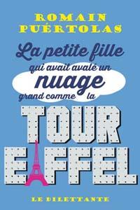 Miniature - La petite fille qui avait avalé un nuage aussi grand que la tour Eiffel