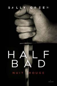 Half Bad t2 : Nuit rouge