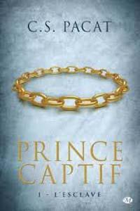 Prince Captif t1: L'esclave