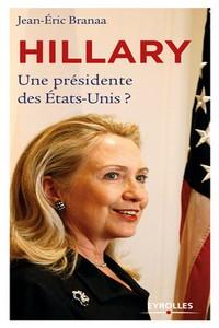 Hillary – Une présidente des Etats-Unis ?