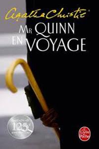 Mr Quinn en voyage