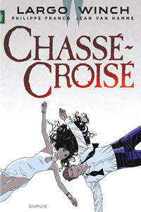 Largo Winch tome 19 : Chasse-croisé