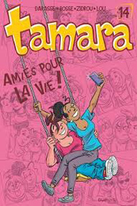 Tamara tome 14 : amies pour la vie !