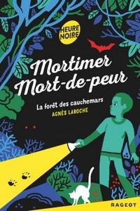 Mortimer Mort-de-peur «La forêt des cauchemars»