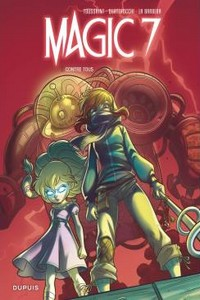 Magic 7 – Tome 2 : Contre tous !