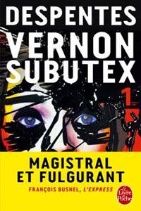 Vernon subutex : tome 1