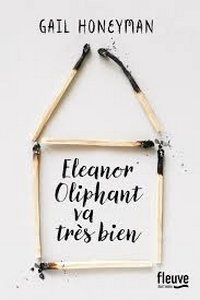 Eleanor Oliphant va très bien !