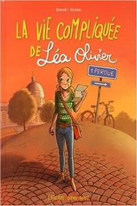 La vie compliquée de Léa Olivier – BD