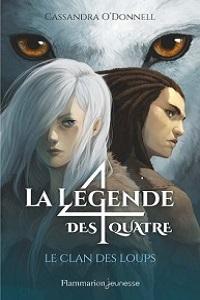 La légende des quatre: Le clan des loups
