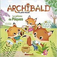 Archibald le petit renard: le gâteau de Pâques