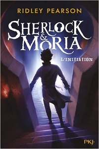 Sherlock & Moria: L'initiation