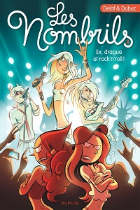 Les nombrils, tome 8: ex, drague et rock'n'roll!