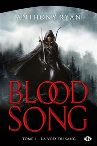 Blood song tome 1 : la voix du sang
