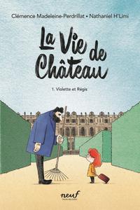 Image - La vie de château : tome 1 Violette et Régis