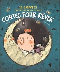 10 contes pour rêver toute la nuit