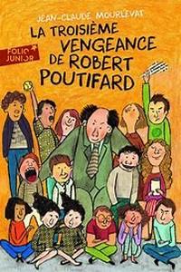 Miniature - La troisième vengeance de Robert Poutifard