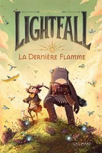 Lightfall -tome 1:  la dernière flamme