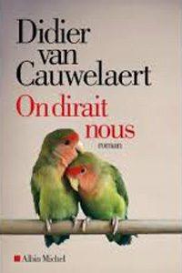 On dirait nous de Didier Van Cauwelaert